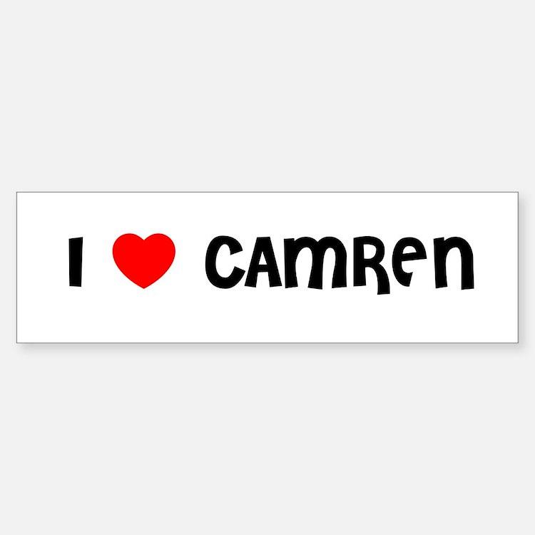 I LOVE CAMREN Bumper Bumper Bumper Sticker