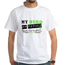 Lymphoma Hero Father Shirt