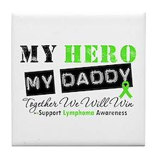 Lymphoma Hero Daddy Tile Coaster