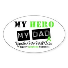 Lymphoma Hero Dad Oval Decal