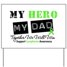 Lymphoma Hero Dad Yard Sign
