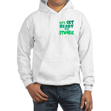 Let's Get Ready To Stumble Hooded Sweatshirt