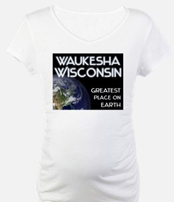 waukesha wisconsin - greatest place on earth Mater