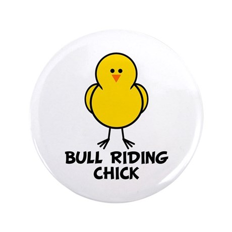 """Bull Riding Chick 3.5"""" Button"""