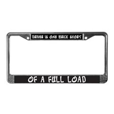 One Brick Short of a Full Load License Plate Frame