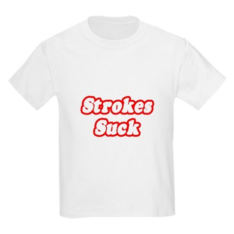 """Strokes Suck"" Kids Light T-Shirt"