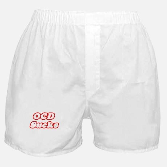 """OCD Sucks"" Boxer Shorts"