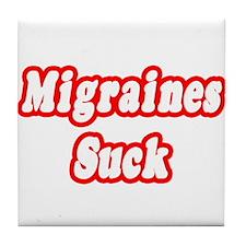 """Migraines Suck"" Tile Coaster"