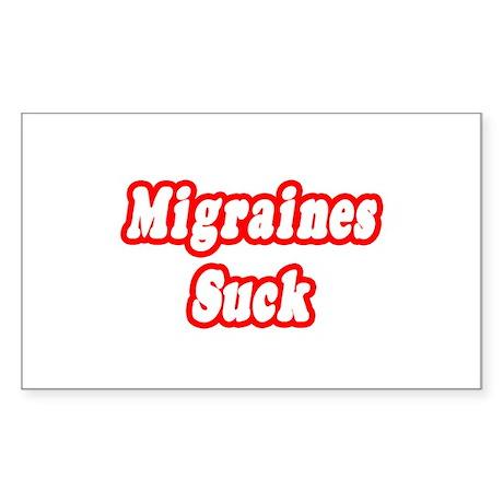 """Migraines Suck"" Rectangle Sticker"