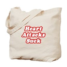 """Heart Attacks Suck"" Tote Bag"