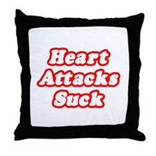 """Heart Attacks Suck"" Throw Pillow"