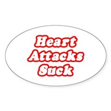 """Heart Attacks Suck"" Oval Decal"