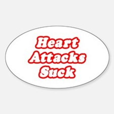"""""""Heart Attacks Suck"""" Oval Decal"""