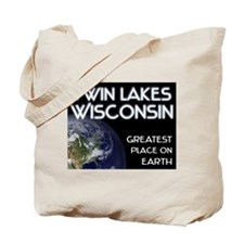 twin lakes wisconsin - greatest place on earth Tot