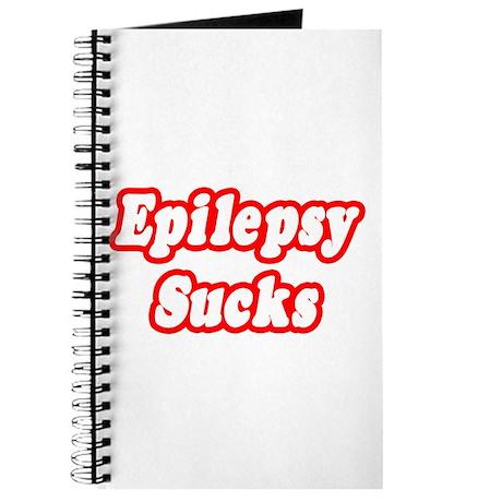 """Epilepsy Sucks"" Journal"