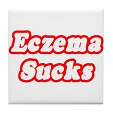 """Eczema Sucks"" Tile Coaster"