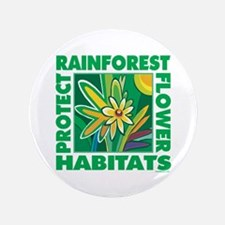 """Protect the Rainforest 3.5"""" Button"""
