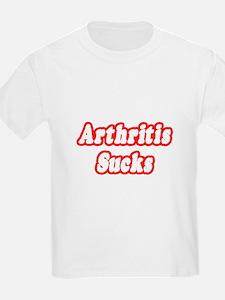 """Arthritis Sucks"" T-Shirt"