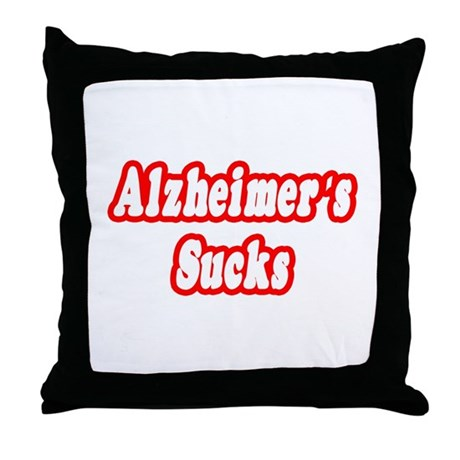 """Alzheimer's Sucks"" Throw Pillow"