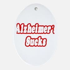 """""""Alzheimer's Sucks"""" Oval Ornament"""