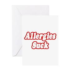 """Allergies Suck"" Greeting Card"