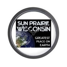 sun prairie wisconsin - greatest place on earth Wa