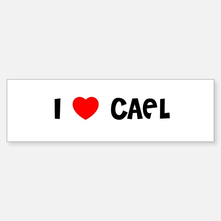 I LOVE CAEL Bumper Bumper Bumper Sticker