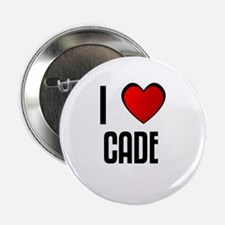 I LOVE CADE Button