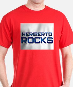 heriberto rocks T-Shirt