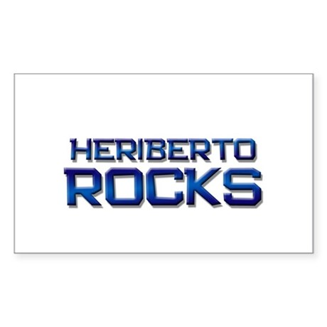 heriberto rocks Rectangle Sticker