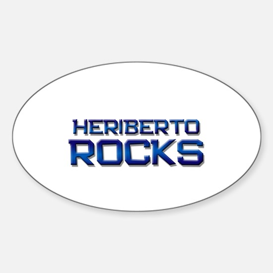 heriberto rocks Oval Decal