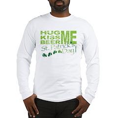 HugKissBeerME! Long Sleeve T-Shirt