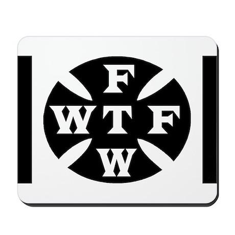 WTF FTW Mousepad