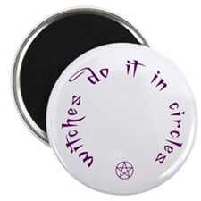 Witches do it in circles Magnet
