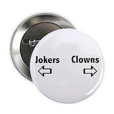 Clowns & Jokers Button
