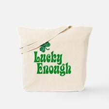 Lucky Enough! - Tote Bag