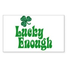 Lucky Enough! - Rectangle Decal