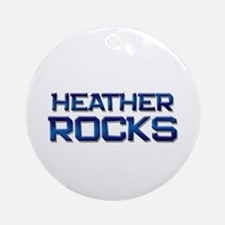 heather rocks Ornament (Round)