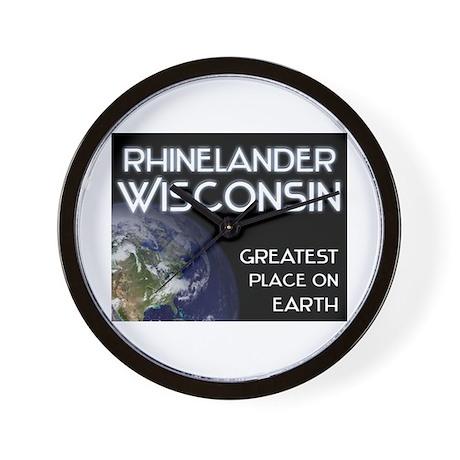 rhinelander wisconsin - greatest place on earth Wa