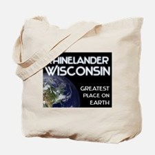 rhinelander wisconsin - greatest place on earth To