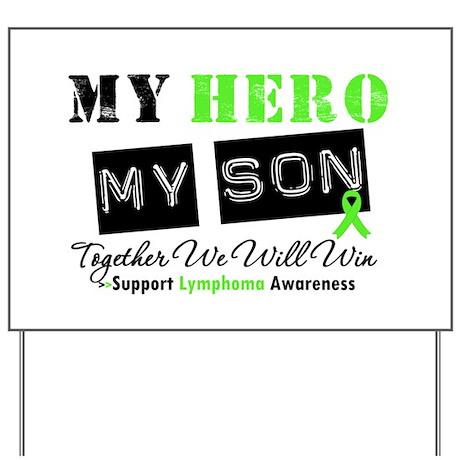 Lymphoma Hero Son-in-Law Yard Sign