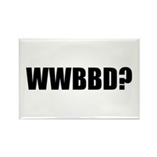 WWBBD? Rectangle Magnet
