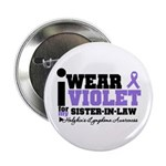 I Wear Violet Sister-in-Law 2.25