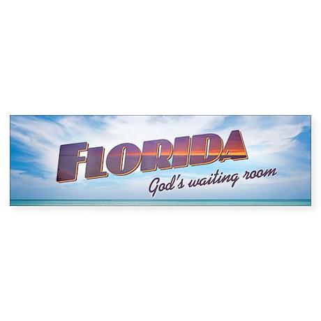 FLORIDA. God's Waiting Room - Bumpersticker