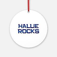 hallie rocks Ornament (Round)