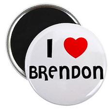 I LOVE BRENDON Magnet