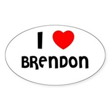 I LOVE BRENDON Oval Decal