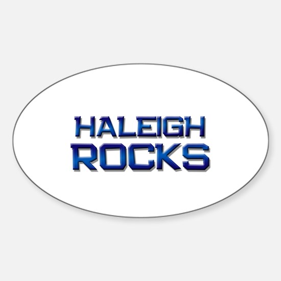 haleigh rocks Oval Decal