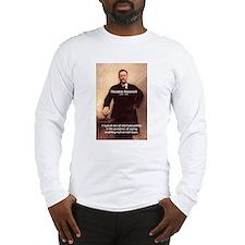 Theodore Roosevelt Long Sleeve T-Shirt