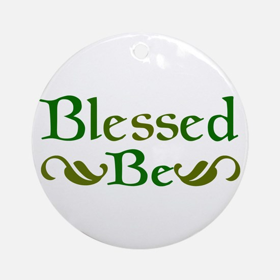 Blessed Be Ornament (Round)